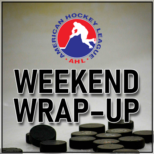 AHL Weekend WrapUp